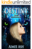 Destiny (Hunted Book 3)