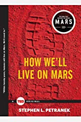 How We'll Live on Mars (TED Books) Kindle Edition