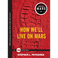 How We'll Live on Mars (TED Books) (English Edition)