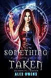 Something Taken (Shadow Vampire Series Book 3)