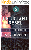 Episode 5: Reluctant Rebel (Tales of the Republic)