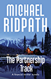 The Partnership Track: A Financial Thriller Novella