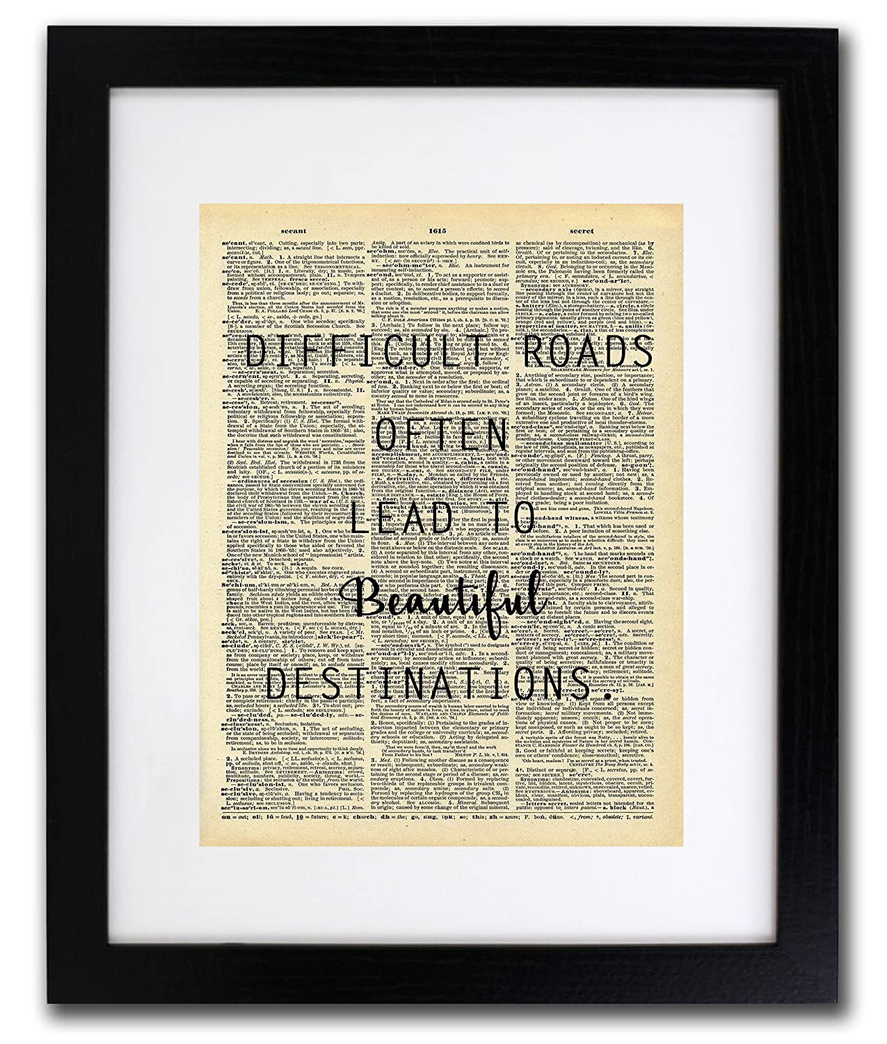 Difficult Roads Quote Dictionary Art Print - Vintage Dictionary Print 8x10 inch Home Vintage Art Wall Art for Home Decor Wall Decorations For Living Room Bedroom Office Ready-to-Frame