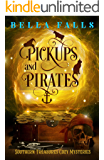 Pickups and Pirates (Southern Relics Cozy Mysteries Book 3)