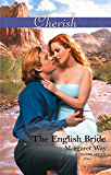 The English Bride (Legends Of The Outback Book 3)