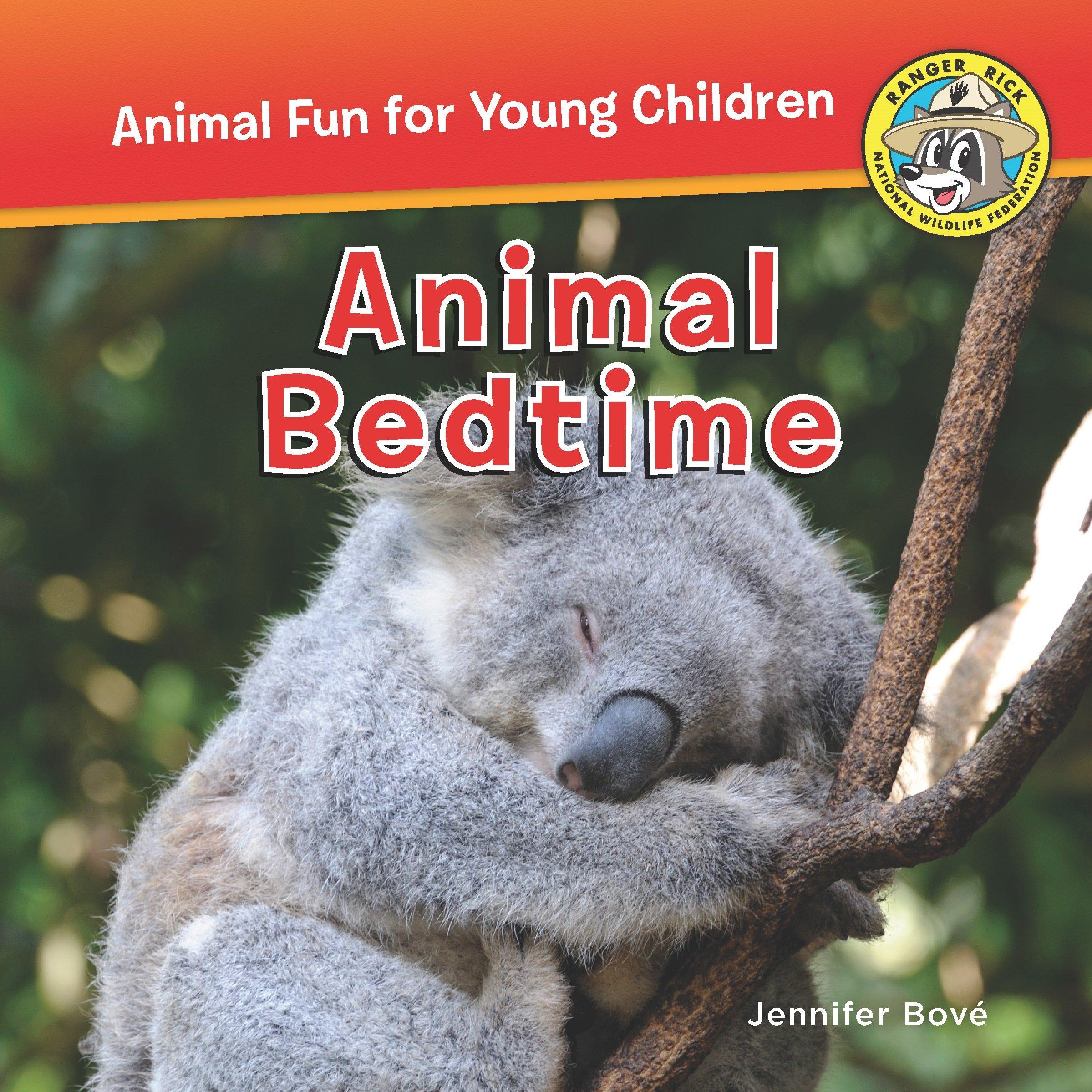 Download Animal Bedtime (Ranger Rick: Animal Fun for Young Children) PDF