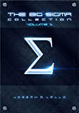 The Big Sigma Collection: Volume 1 (English Edition)
