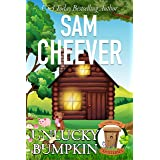 Unlucky Bumpkin: Page-Turning Cozy With Fun and Fabulous Fur Babies (Country Cousin Mysteries Book 5)