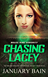 Chasing Lacey (Brass Ring Sorority Book 2)