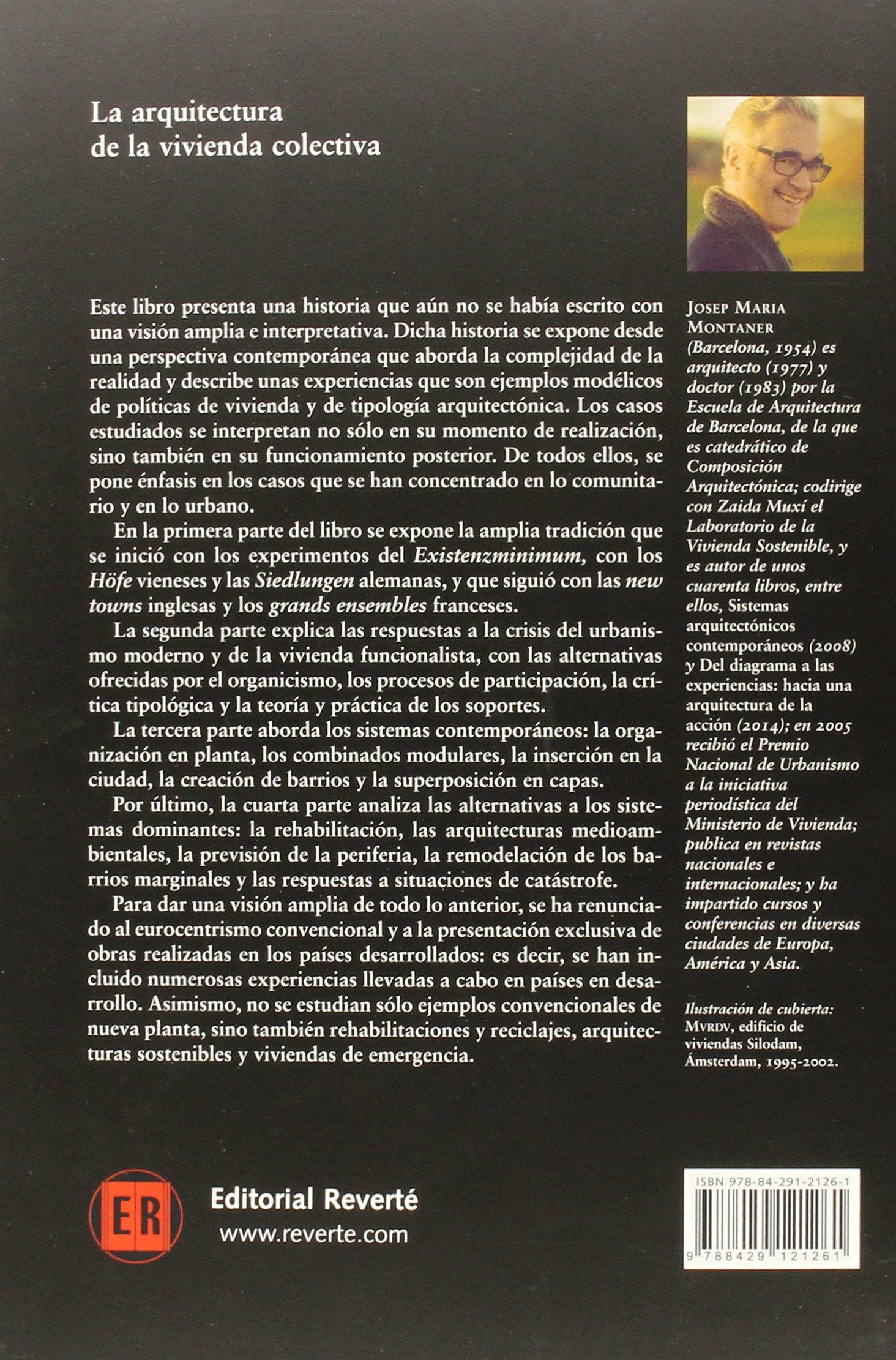 La arquitectura de la vivienda colectiva Estudios Universitarios de Arquitectura: Amazon.es: Montaner, Josep Maria: Libros