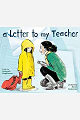 A Letter to My Teacher Kindle Edition