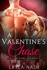 A Valentine's Chase (City Shifters: the Pride Book 7) Kindle Edition