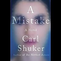 A Mistake: A Novel