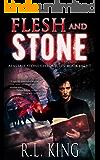 Flesh and Stone: An Alastair Stone Urban Fantasy Novel (Alastair Stone Chronicles Book 8) (The Alastair Stone Chronicles)