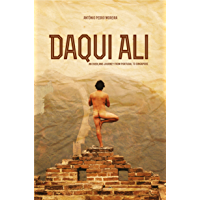 Daqui Ali - An Overland Journey From Portugal to Singapore (English Edition)