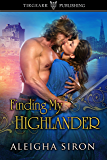 Finding My Highlander: Finding My Highlander Series: #1