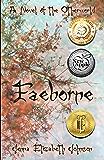 Faeborne: A Novel of the Otherworld (The Otherworld Series Book 9)