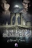Las últimas sombras (Romantic Ediciones)