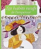 Minicontes classiques : Les habits neufs de l'empereur - Dès 3 ans