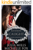 Caught: A Vampire Blood Courtesans Romance