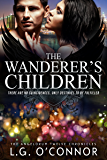 The Wanderer's Children: The Angelorum Twelve Chronicles #2