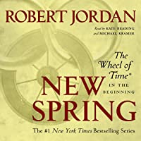 New Spring: The Wheel of Time Prequel