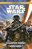Darth Vader. O Clamor das Sombras - Volume 1. Coleção Star Wars