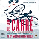 The Spy Who Came in from the Cold: A George Smiley Novel, Book 3
