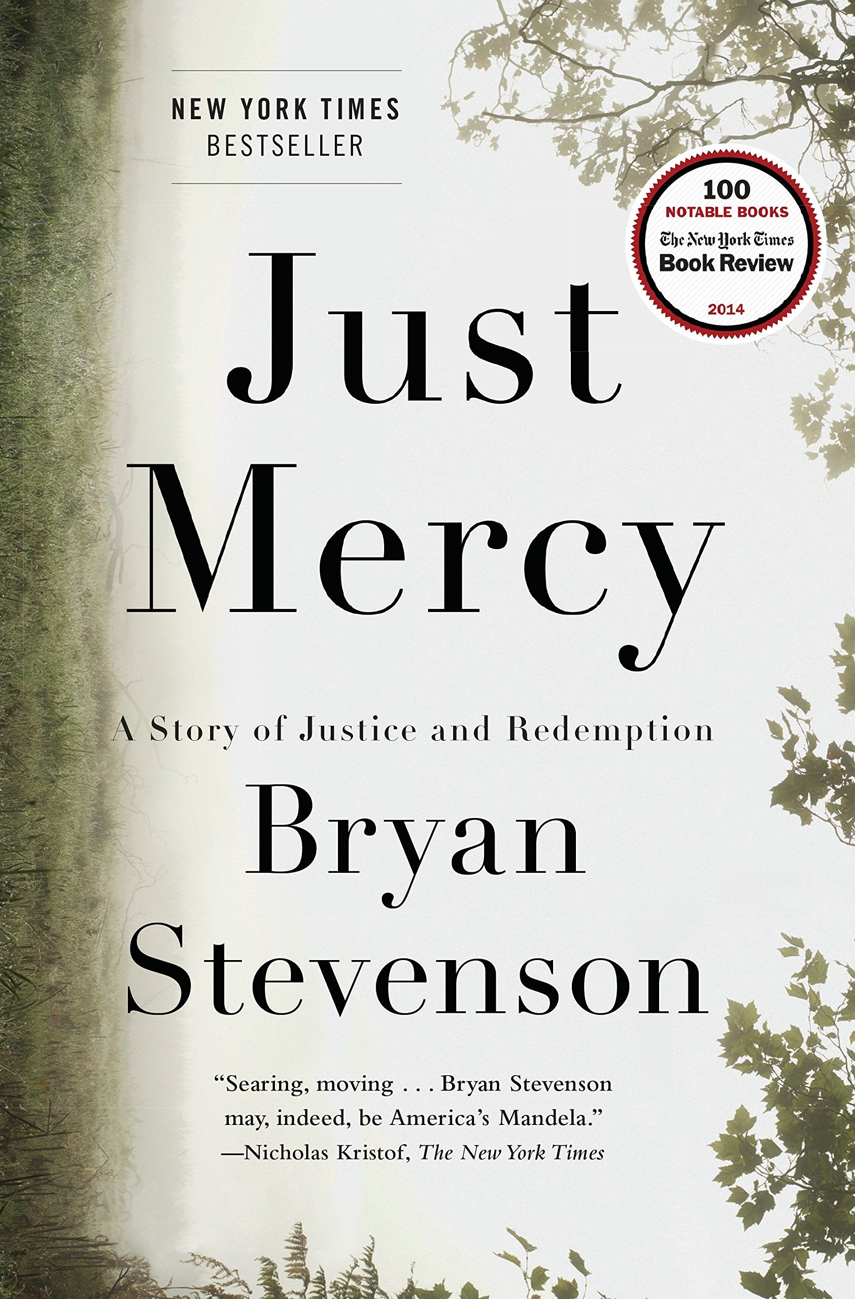 Just Mercy: A Story of Justice and Redemption by Spiegel & Grau