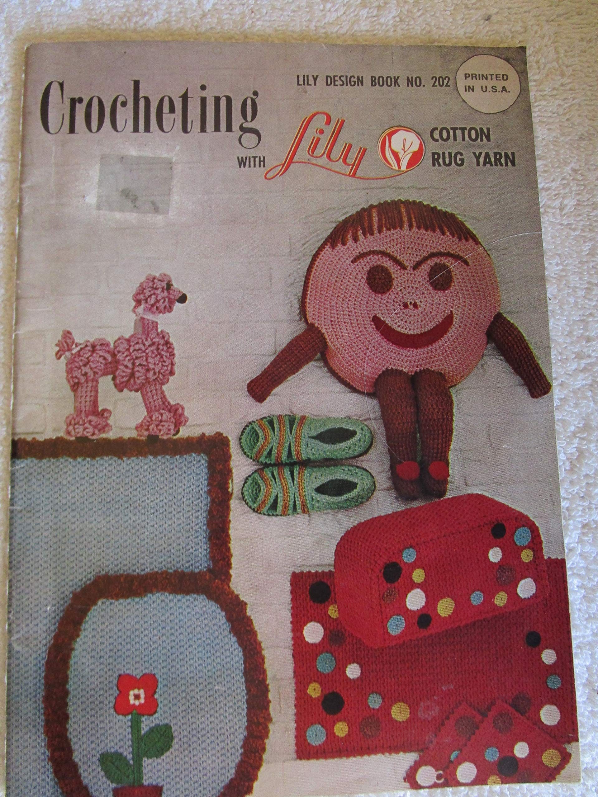 Crocheting with Lily Cotton Rug Yarn, Lily Design Book No 202