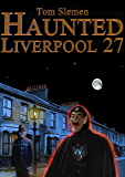 Haunted Liverpool 27
