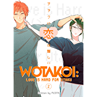 Wotakoi: Love is Hard for Otaku Vol. 2 (English Edition)