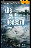 The Evil Beneath (English Edition)