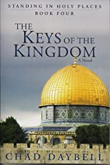 The Keys of the Kingdom - Standing in Holy Places Vol. 4 Paperback