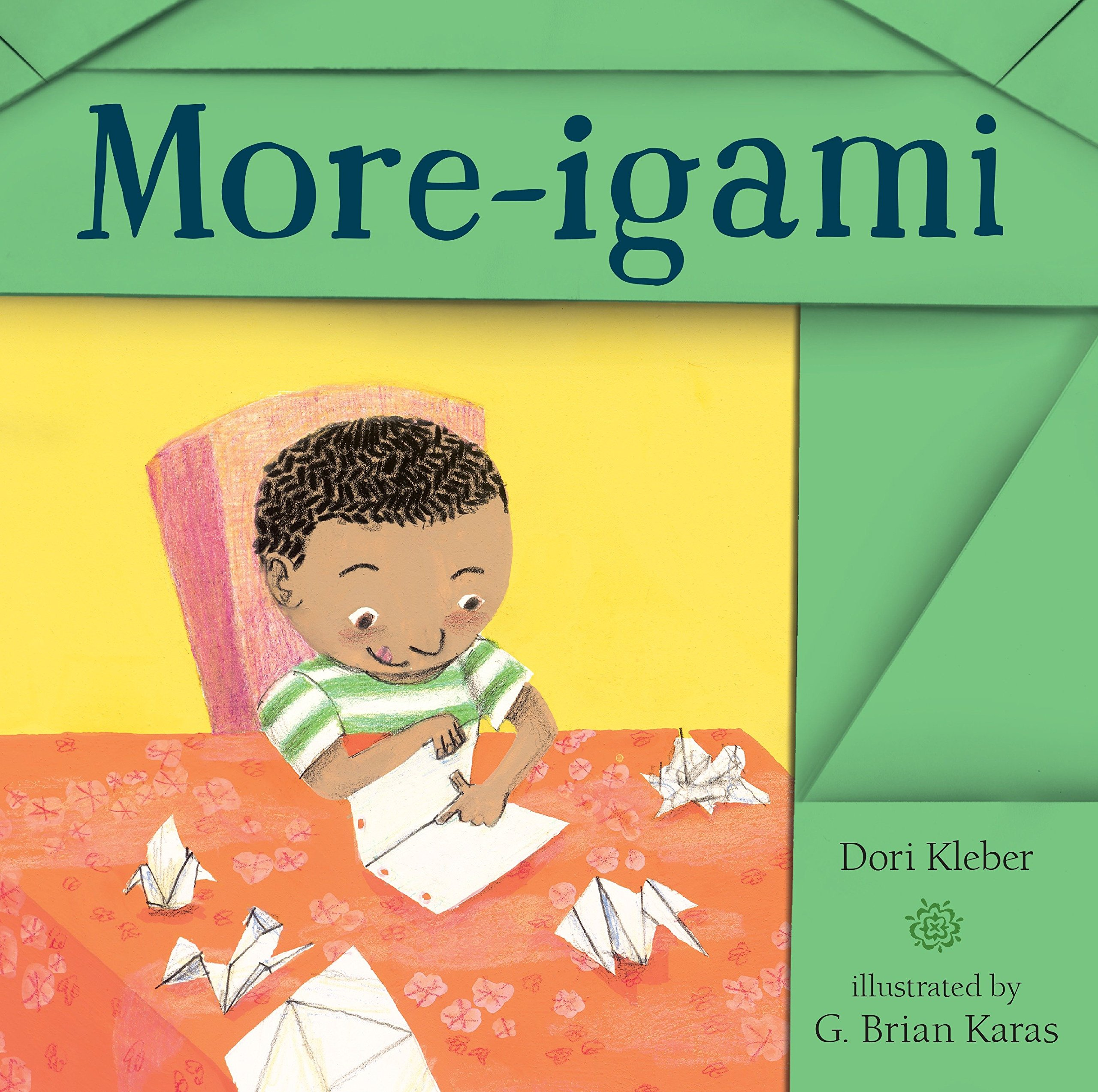 Amazon.com: More-igami (9780763668198): Kleber, Dori, Karas, G. Brian: Books
