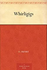 Whirligigs Kindle Edition