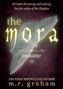 The Mora (Liminality Book 2)