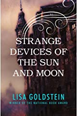Strange Devices of the Sun and Moon Kindle Edition