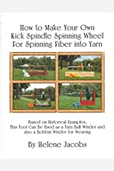 How to Make Your Own Kick Spindle Spinning Wheel for Spinning Fiber into Yarn Plastic Comb