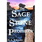 The Sage Stone Prophecy (Arkana Archaeology Thrillers Book 7)