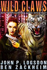 Wild Claws (New York Paranormal Police Department Book 5) Kindle Edition