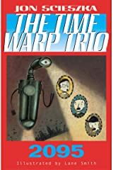 2095 #5 (Time Warp Trio) Kindle Edition