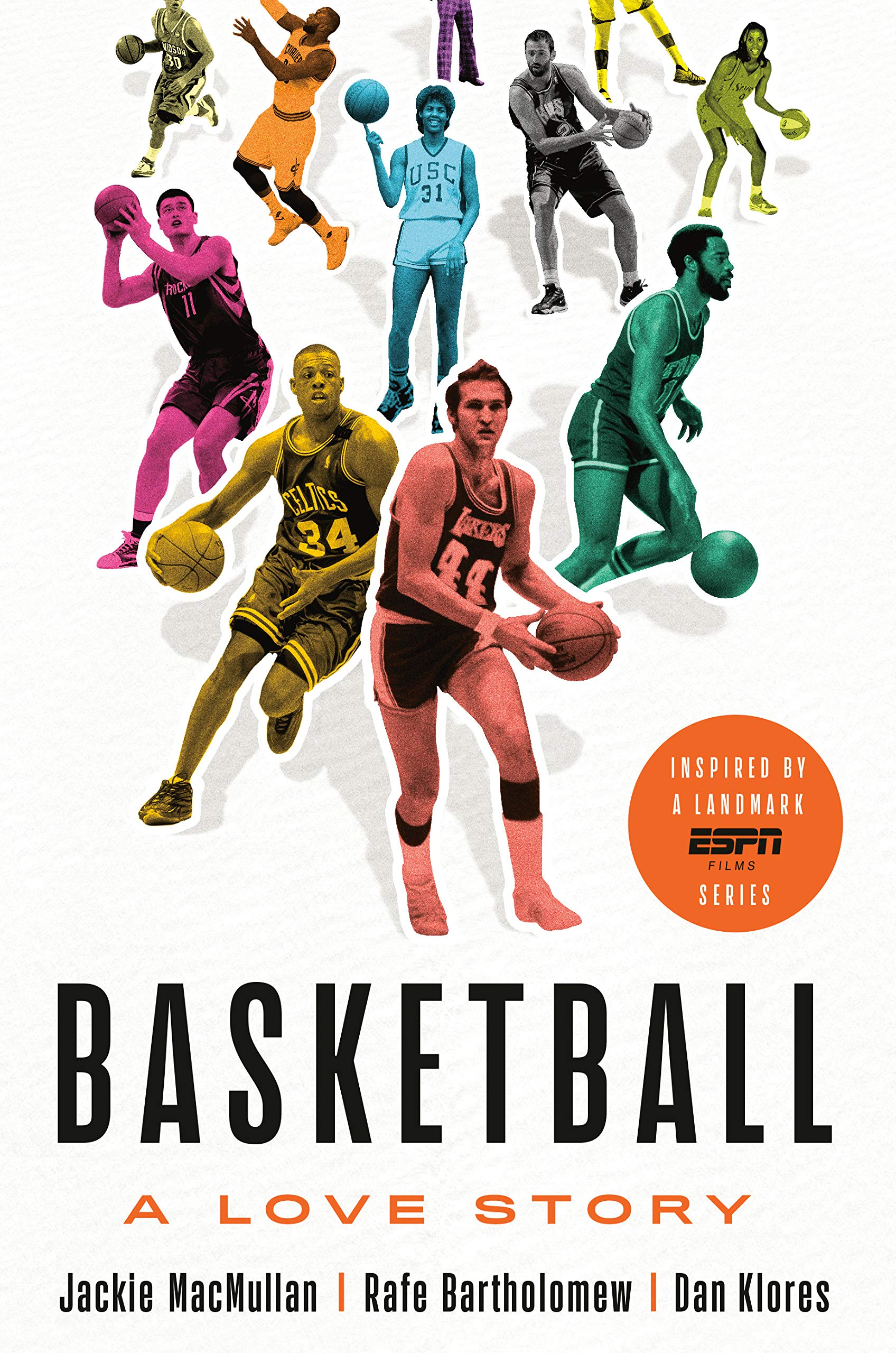 Basketball: A Love Story: Amazon.es: Jackie Macmullan, Rafe ...