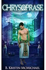 Chrysoprase (The Chalcedony Chronicles Book 2) Kindle Edition
