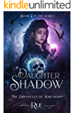 Daughter of Shadow (The Chronicles of Hawthorn Book 7)
