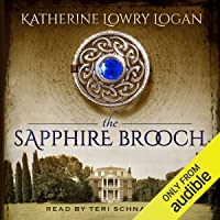 The Sapphire Brooch: The Celtic Brooch, Book 3