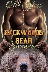 Backwoods Bear: Stranded Kindle Edition