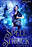 Spell Struck (Merry Magic Book 1)