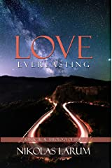 Love Everlasting: A Practical Theology of Time Kindle Edition