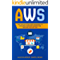 AWS: The Ultimate Guide from Beginners to Advanced.  Discover AMAZON WEB SERVICES the Easy Way